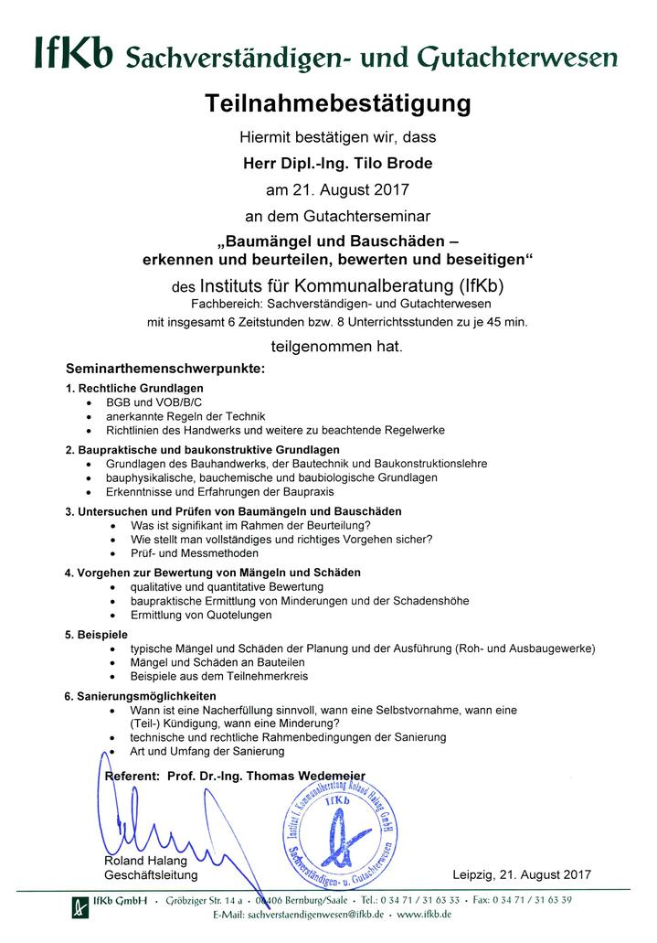 Teilnahmebescheinigung für Seminar Bauschadensbewertung für Gutachter Brode