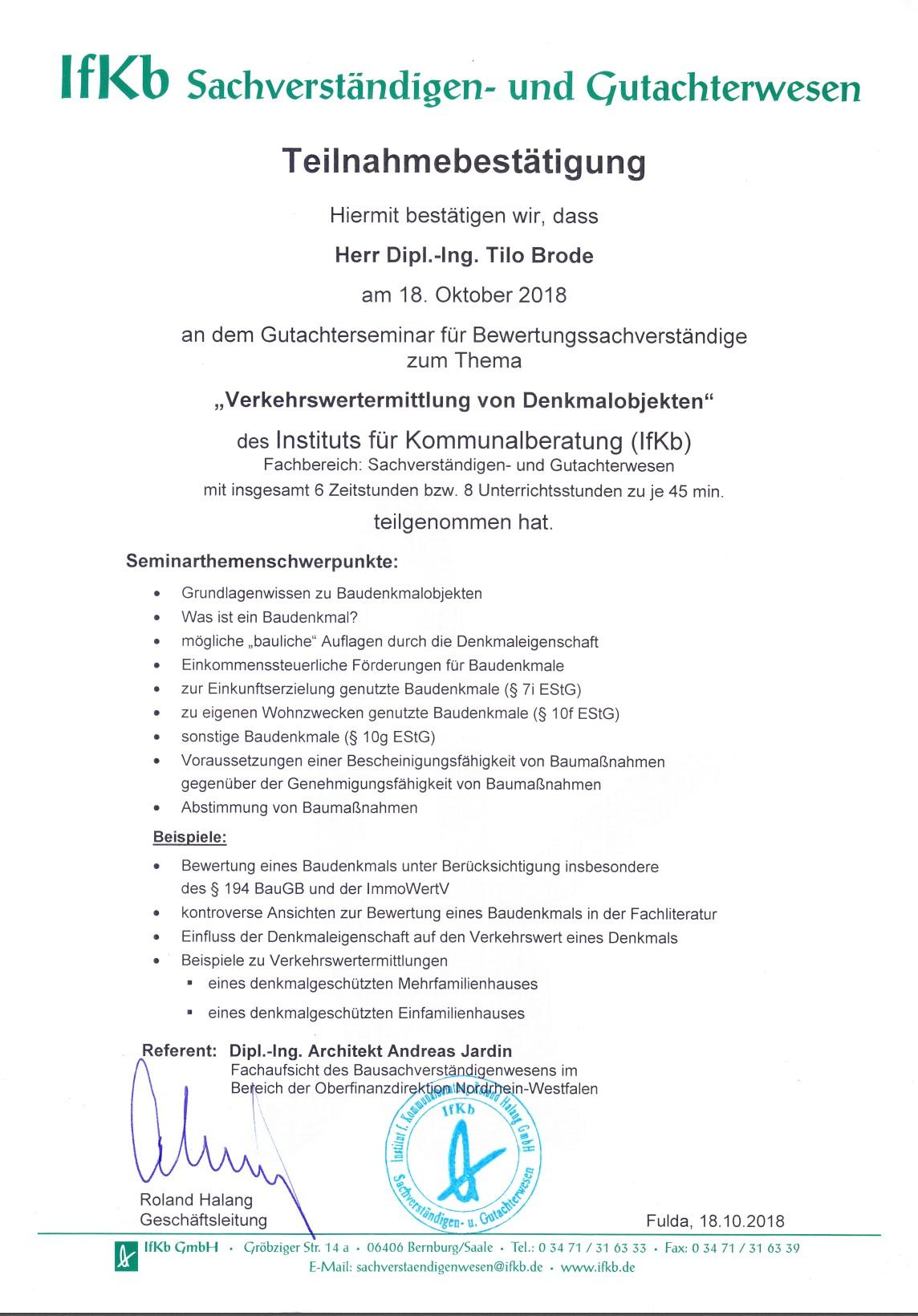 Teilnahmebescheinigung am Seminar Bewertung von Denkmälern für Gutachter Brode